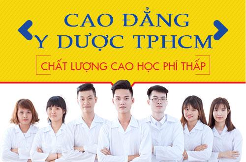 Cao đẳng Y dược TPHCM chất lượng cao học phí thấp