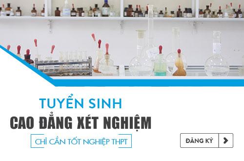 Tuyển sinh Cao đẳng Xét nghiệm TPHCM năm 2018