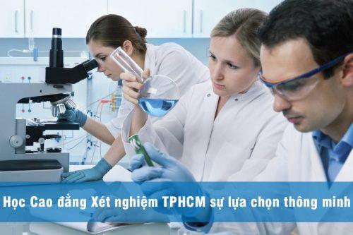 Không lo thất nghiệp khi theo học Cao đẳng Xét nghiệm TPHCM