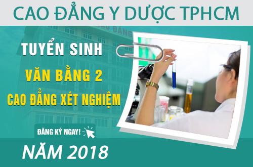 Tuyển sinh Văn bằng 2 Cao đẳng Xét nghiệm TPHCM năm 2018